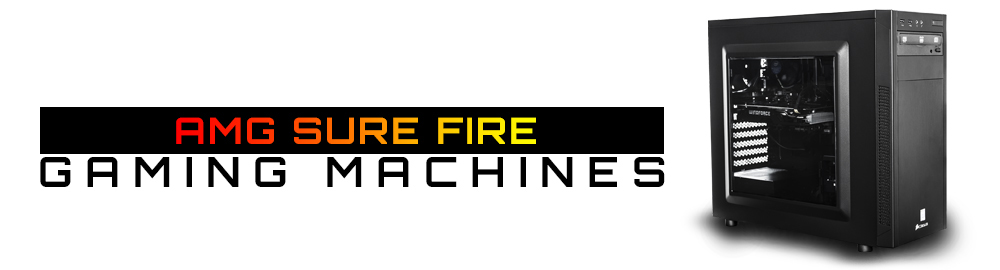 AMG SURE FIRE GAMING MACHINES